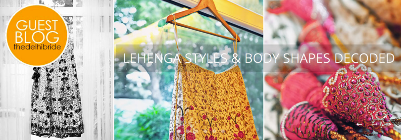 Lehenga styles and body shapes decoded