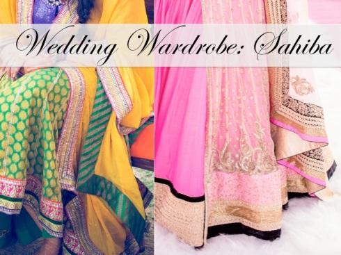 Wedding Wardrobe Sahiba trousseau