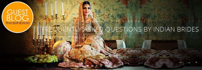 Indian Roots Wedding FAQ by Brides