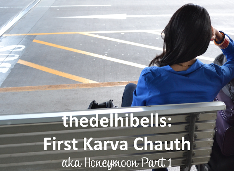 thedelhibells first karva chauth
