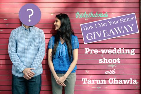 thedelhibride Giveaway Tarun Chawla pre wedding shoot