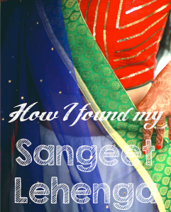 how i found my Indian wedding sangeet lehenga aumbre