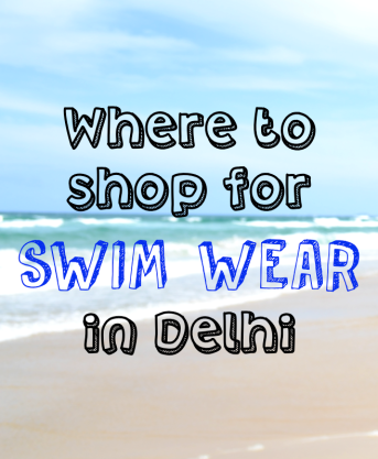 where to shop for swim wear in delhi