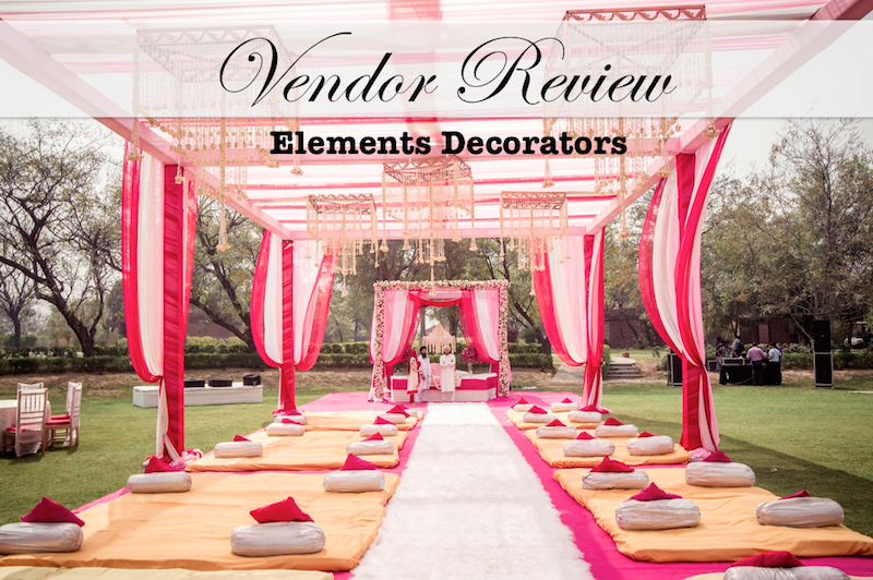 vendor review elements decorator sahiba wedding