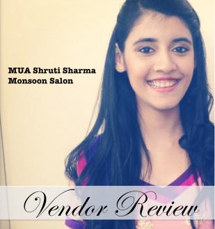 Shruti Sharma Makeup Artist MUA Monsoon Salon review cover