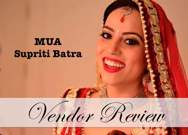 bridal makeup artist supriti batra vendor review
