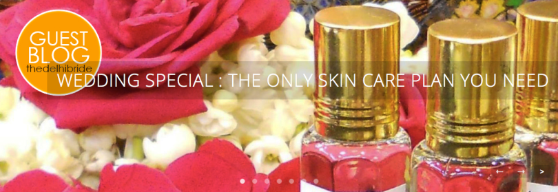 The Only Skin Care Plan You Need Bride Edition Wedding Special pre-bridal skin care