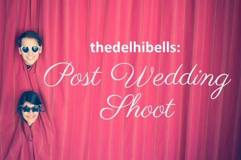 thedelhibells post wedding shoot cover photo
