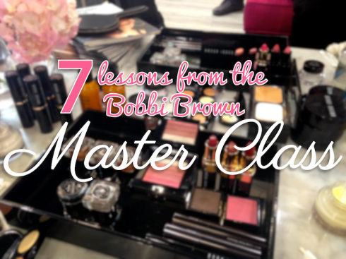 7 beauty tips from Bobbi Brown master class