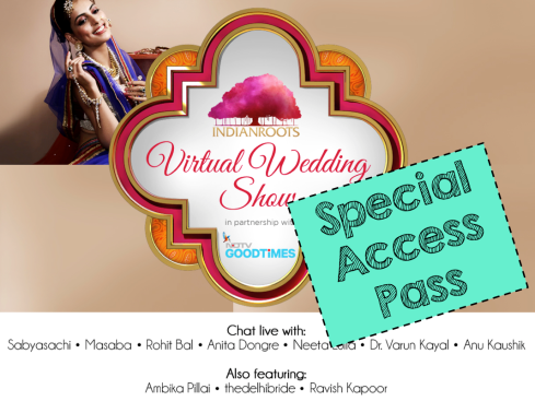 special access pass thedelhibride readers virtual wedding show