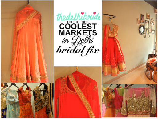 thedelhibride on the four coolest markets in Delhi for your bridal fix