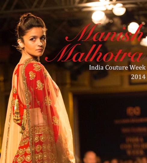 best of Manish Malhotra India Couture Week 2014