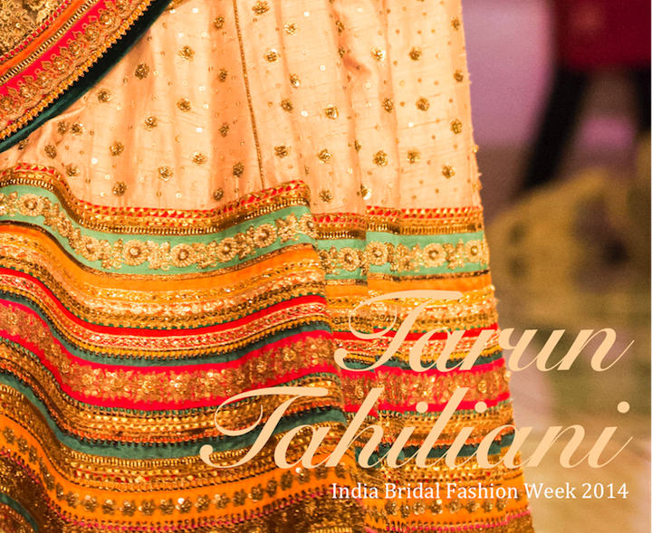 Tarun Tahiliani India Bridal Fashion Week 2014