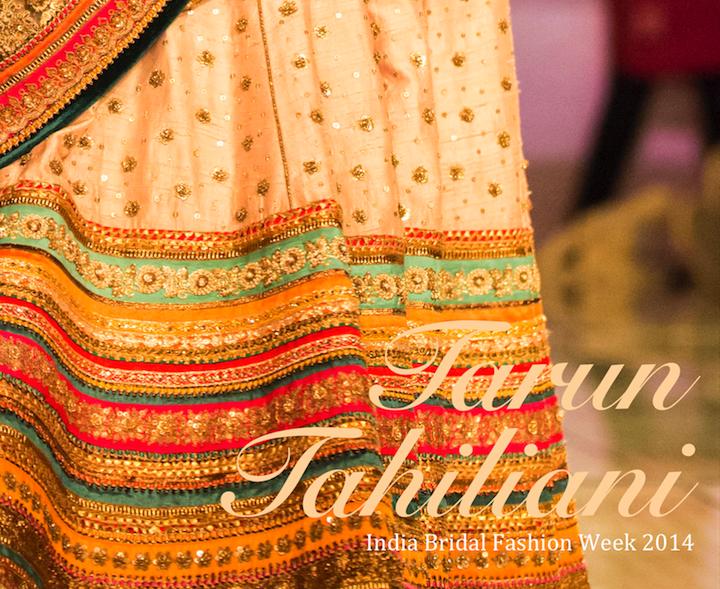 Tarun Tahiliani India Bridal Fashion Week 2014