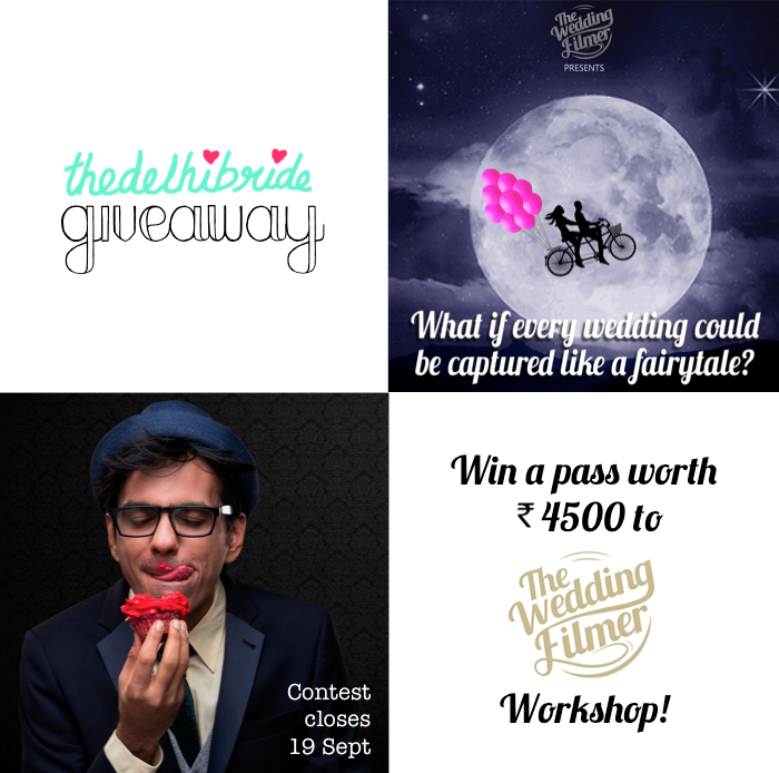 giveaway win free passes to the wedding filmer workshop in delhi
