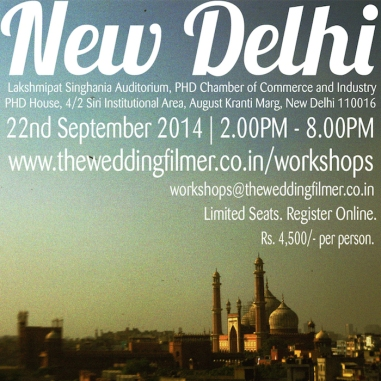 The Wedding Filmer Delhi workshop 1