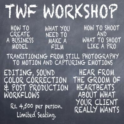 The Wedding Filmer Delhi workshop 3