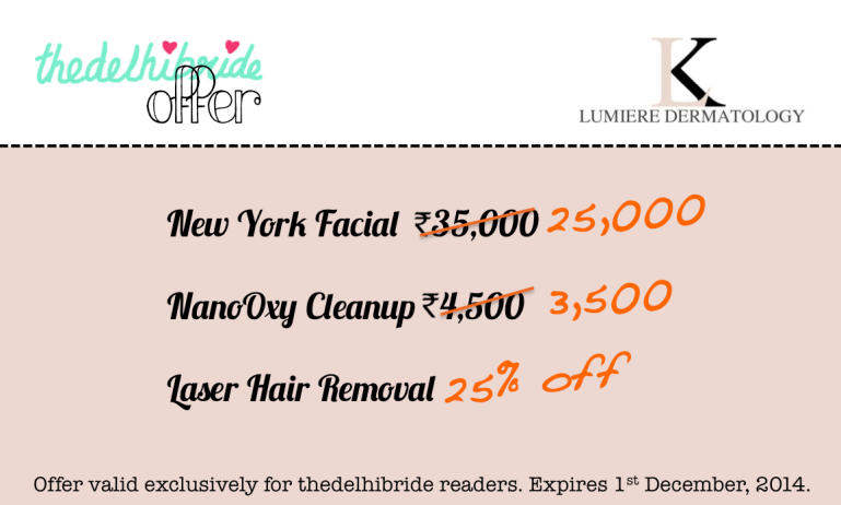 thedelhibride offer special rates for Lumiere dermatology delhi facial