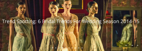 Trend Spotting: 6 Bridal Trends for Wedding Season 2014-15 thedelhibride guest post
