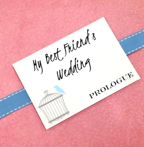 My Best Friend's Wedding Prologue