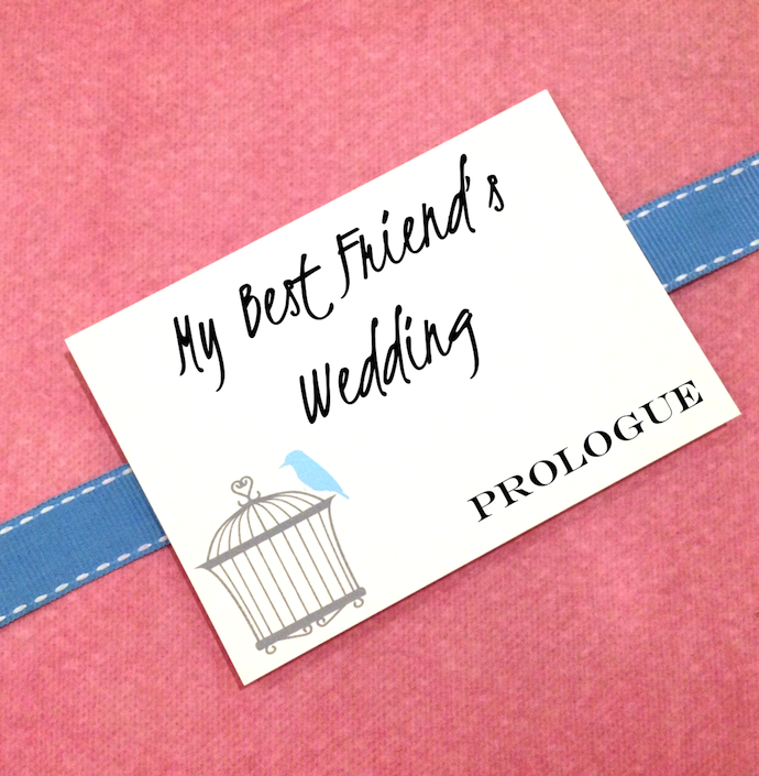 My Best Friend's Wedding Prologue