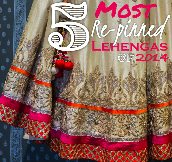 5 most re-pinned lehengas of 2014 low res