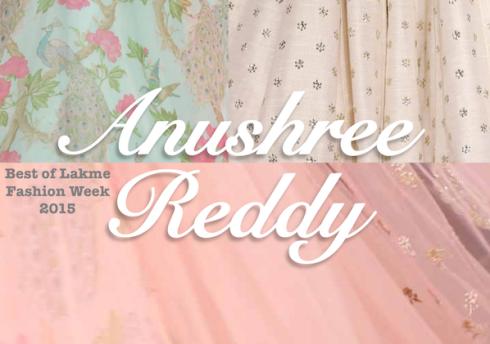 Anushree Reddy Lakme Fashion Week Summer Resort 2015