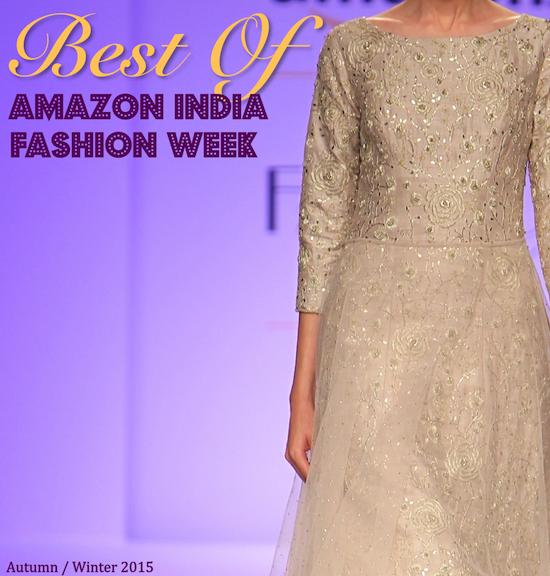Best of Amazon India Fashion Week Autumn Winter 2015