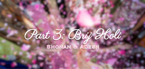 Part 3 Brij Holi in Mumbai shot by Joe Radhik Shonan & Adesh | thedelhibride Indian weddings blog