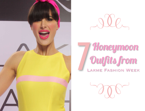 The best 7 honeymoon outfits from Lakme Fashion Week 2015