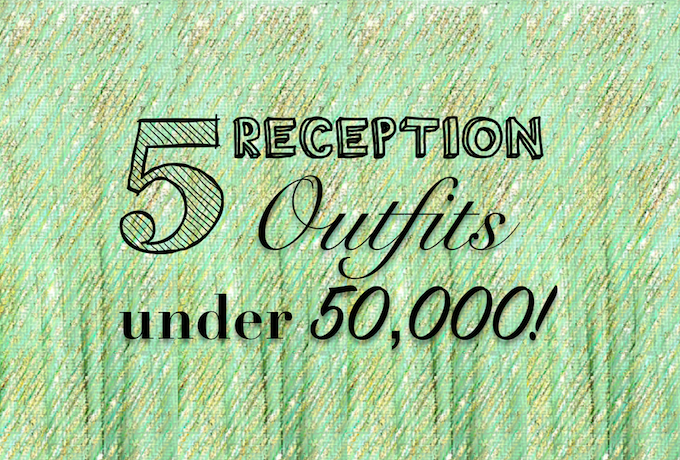 Reception lehengas and gowns for under 50k