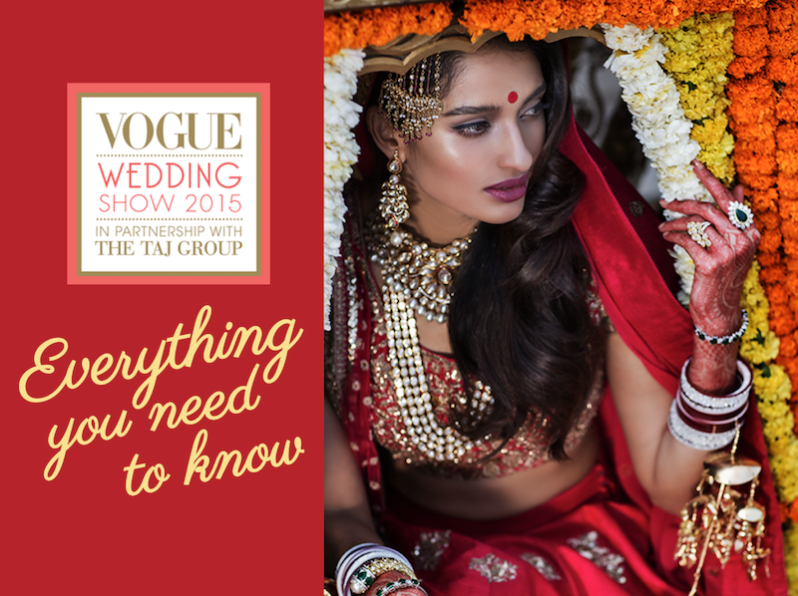 Everything You Need to Know about Vogue Wedding Show 2015