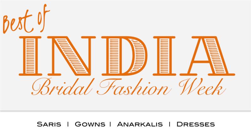 Best of India Bridal Fashion Week 2015