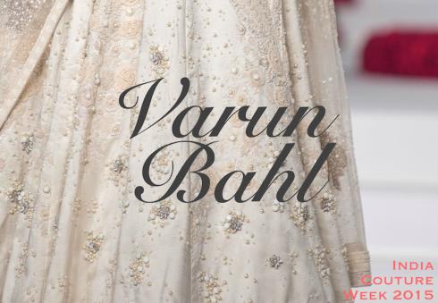 Varun Bahl Amazon India Couture Week 2015